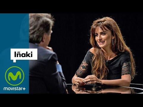 Iñaki - Entrevista a Penélope Cruz | Movistar+