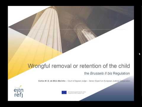 Wrongful removal or retention of the child – the Brussels II bis Regulation