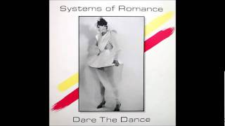 Systems Of Romance - Girls Want Thrills