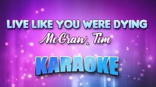 McGraw, Tim - Live Like You Were Dying (Karaoke & Lyrics)