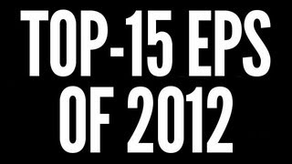 Top-15 EPs of 2012