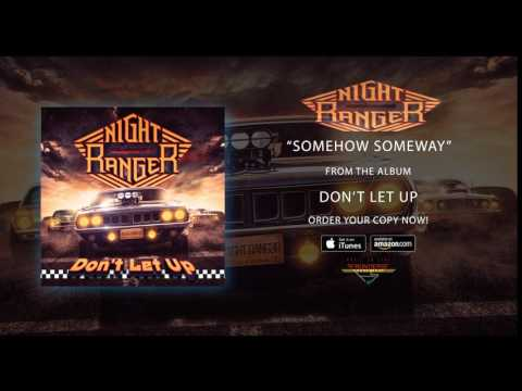 "Night Ranger - ""Somehow Someway"" (Official Audio)"