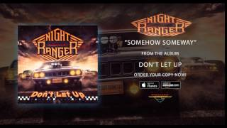 Night Ranger - Somehow Someway (Official Audio)