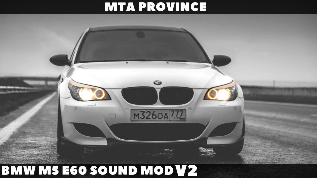 BMW M5 E60 Sound mod v2 [MTA Province]