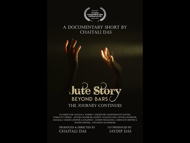 Jute Story Beyond Bars- Trailer