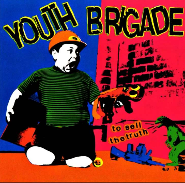 Youth Brigade - To Sell The Truth [Full Album] - YouTube
