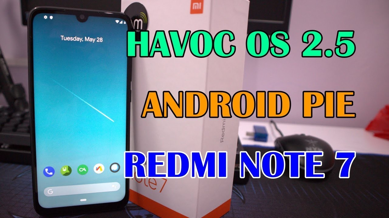 Havoc OS unofficial | Xiaomi Redmi Note 7