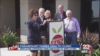 New Paramount Farms Health Clinic