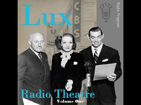 Lux Radio Theatre - Madame Sans-Gene