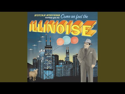 Come On! Feel the Illinoise! Part I: The World