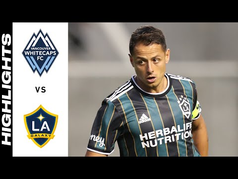 Vancouver Whitecaps Los Angeles Galaxy Goals And Highlights
