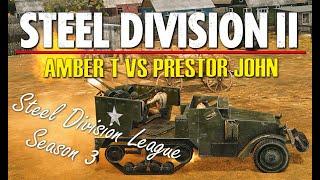 AmberT vs Prestor John! Steel Division 2 League, Season 3 Playoffs, R1 - Game 2 (Slutsk, 1v1)