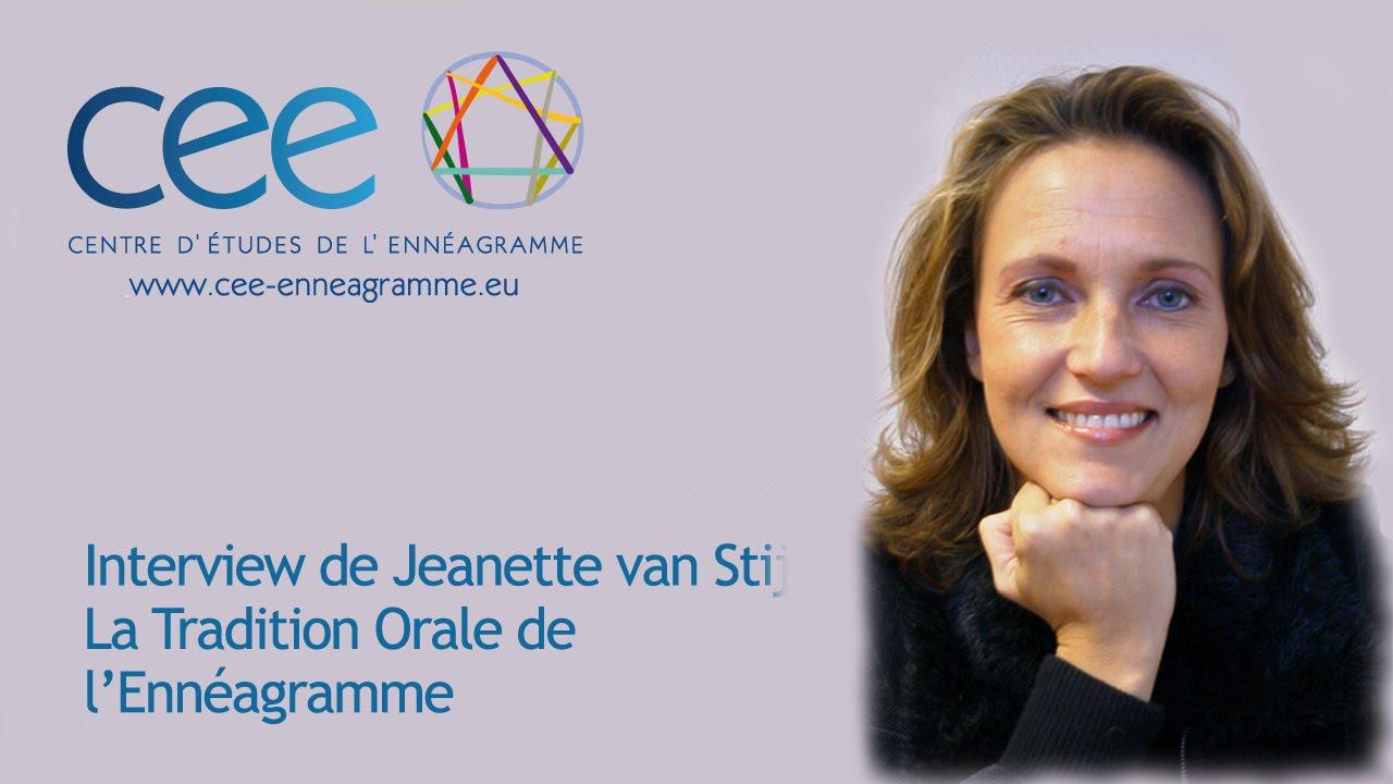 Interview   La Tradition Orale de l'Ennéagramme par Jeanette van Stijn