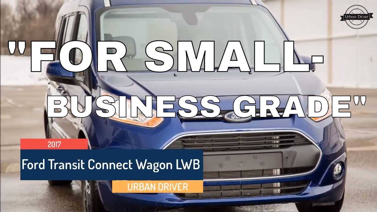 Small Uncostly Effortless 2017 Ford Transit Connect Wagon Lwb