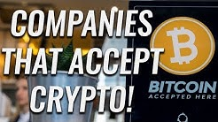 Top 5 Companies That Accept Cryptocurrency!