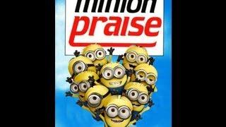 Minion Praise - Shine Jesus Shine