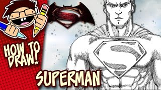 How To Draw SUPERMAN (BATMAN v SUPERMAN: DAWN OF JUSTICE) Step-by-Step Tutorial