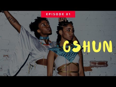 Episode 01: Oshun EXCLUSIVE Interview!