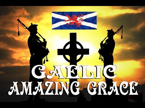 Amazing Grace~(Scots Gaelic) ~ Karen Matheson