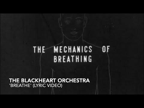 The Blackheart Orchestra- 'Breathe' (Lyric Video)