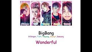 BigBang - Wonderful (Han/Rom/Eng Color Coded Lyrics Video)