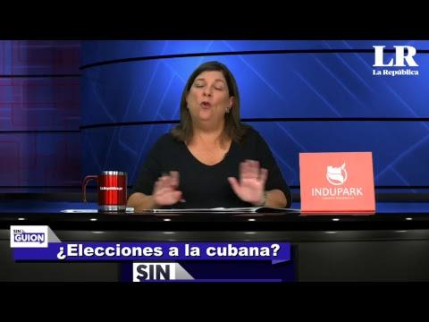 ¿Elecciones a la cubana? - Sin Guion con Rosa María Palacios - 19/04/2018