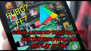 Game Android Yang Paling Banyak di Download di Play Store 2020