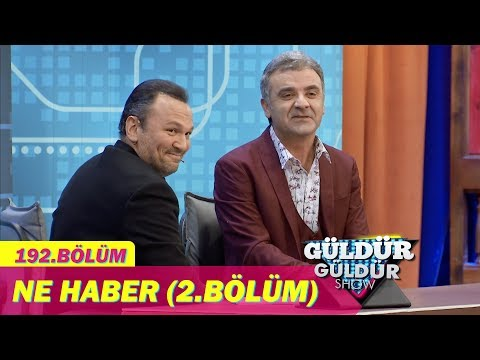 Güldür Güldür Show 192.Bölüm - Ne Haber (2.Bölüm)