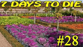 7 Days to Die ► Огород ►#28 (16+)