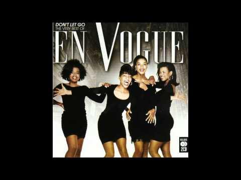 En Vogue- Don't Let Go (Love) (LP Version)