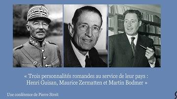 Henri Guisan, Maurice Zermatten et Martin Bodmer