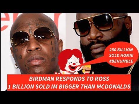 Birdman RESPONDS to Rick Ross Foreclosure TEASE '1 Billion Sold Bigger Than Mcdonalds'  Mc RESPONDS Mp3
