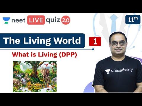 neet-biology:-the-living-world---dpp-1-|-class-11-|-live-quiz-2.0-|-unacademy-neet-|-sachin-sir
