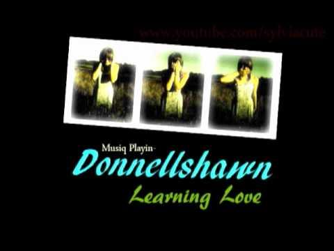 Donnellshawn- Learning Love