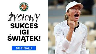 Iga Świątek POKONAŁA drugą rakietę świata i awansowała do ćwierćfinału French Open!