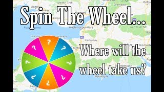 Spin The Wheel Challenge - Where will the wheel make us travel to?
