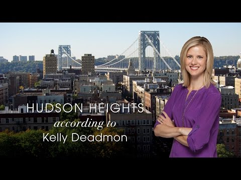 Hudson Heights; A Few of my Favorite Things