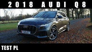 2018 Audi Q8 50 TDI 286 KM - Test PL