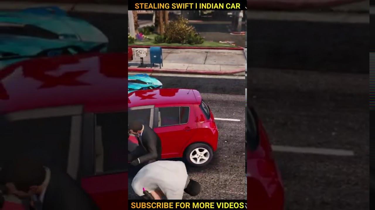 GTA 5 STEALING SWIFT IN LOS SANTOS l INDIAN CAR   FUNNY🤣   #Shorts   nuclear vishu