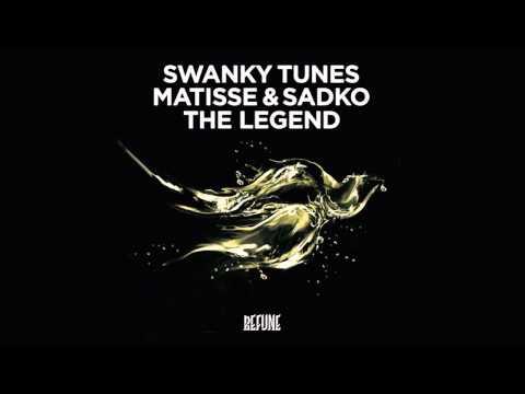 Swanky Tunes, Matisse & Sadko - 'The Legend' (Full Version)
