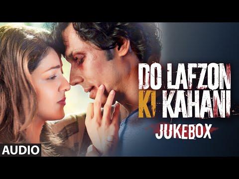 DO LAFZON KI KAHANI JUKEBOX (Audio)   Randeep Hooda, Kajal Aggarwal   T-Series