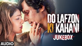 DO LAFZON KI KAHANI JUKEBOX (Audio) | Randeep Hooda, Kajal Aggarwal | T-Series
