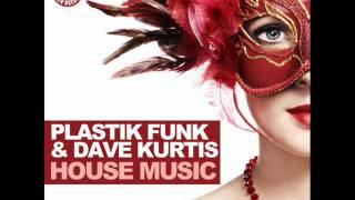 Plastik Funk & Dave Kurtis - Shake (Orginal Mix)