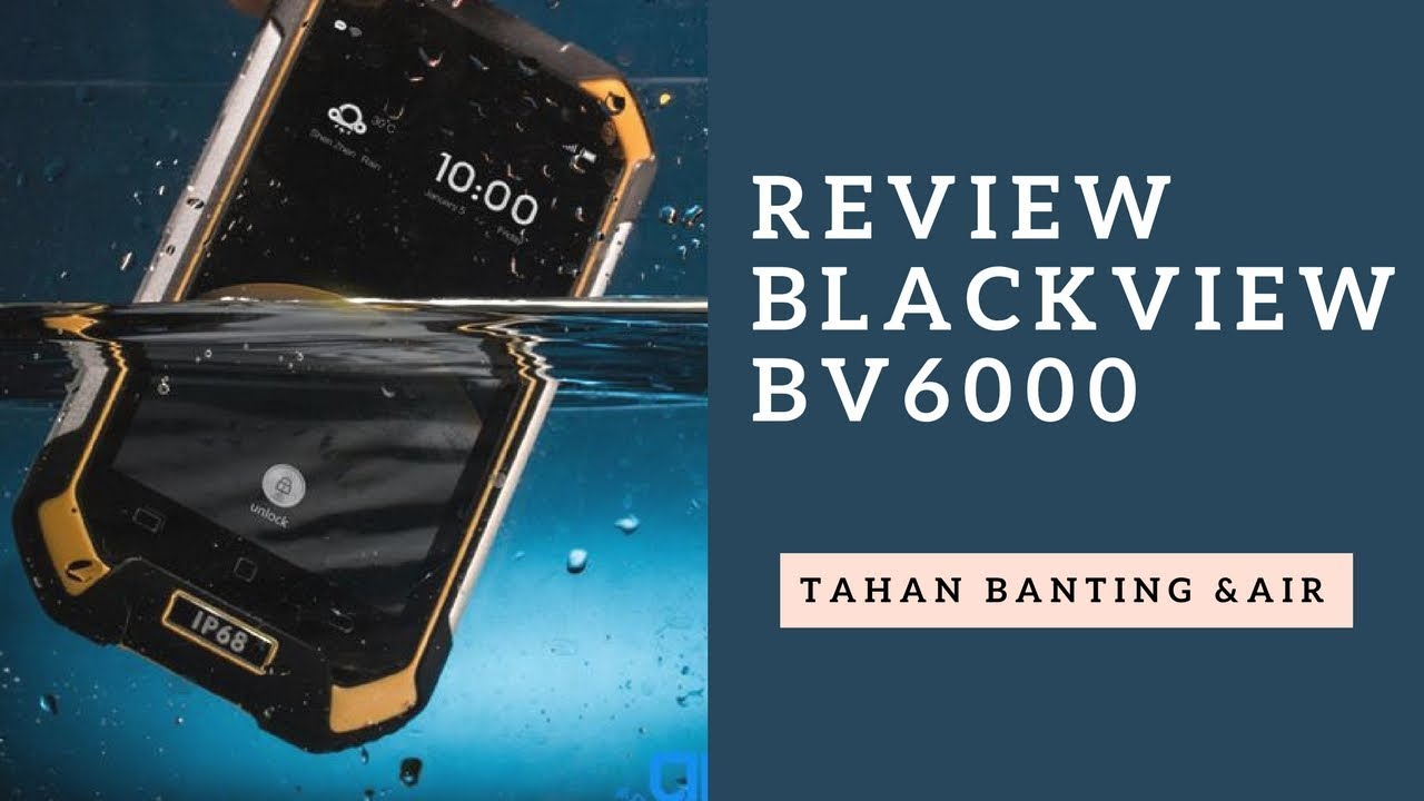 Review Spesifikasi Dan Harga Blackview Bv6000 Hp Tahan Banting