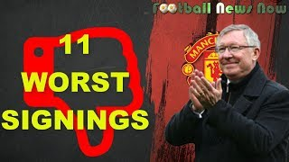 11 of Alex Ferguson WORST SIGNINGS at Manchester United [HD]