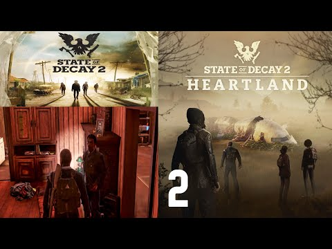 State Of Decay 2 Part 2. Working With Ray. (Heartland DLC Blind)