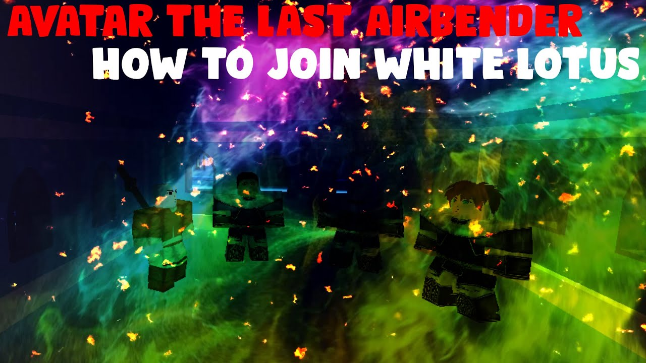 How To Join The White Lotus Roblox Avatar The Last Airbender Youtube