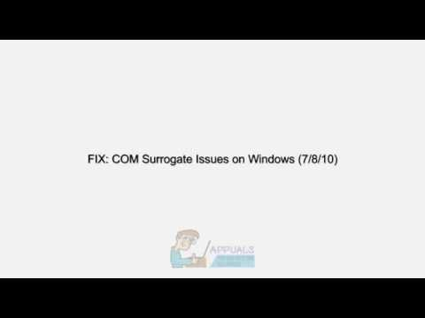 FIX: COM Surrogate Issues On Windows 7 / 8 And 10