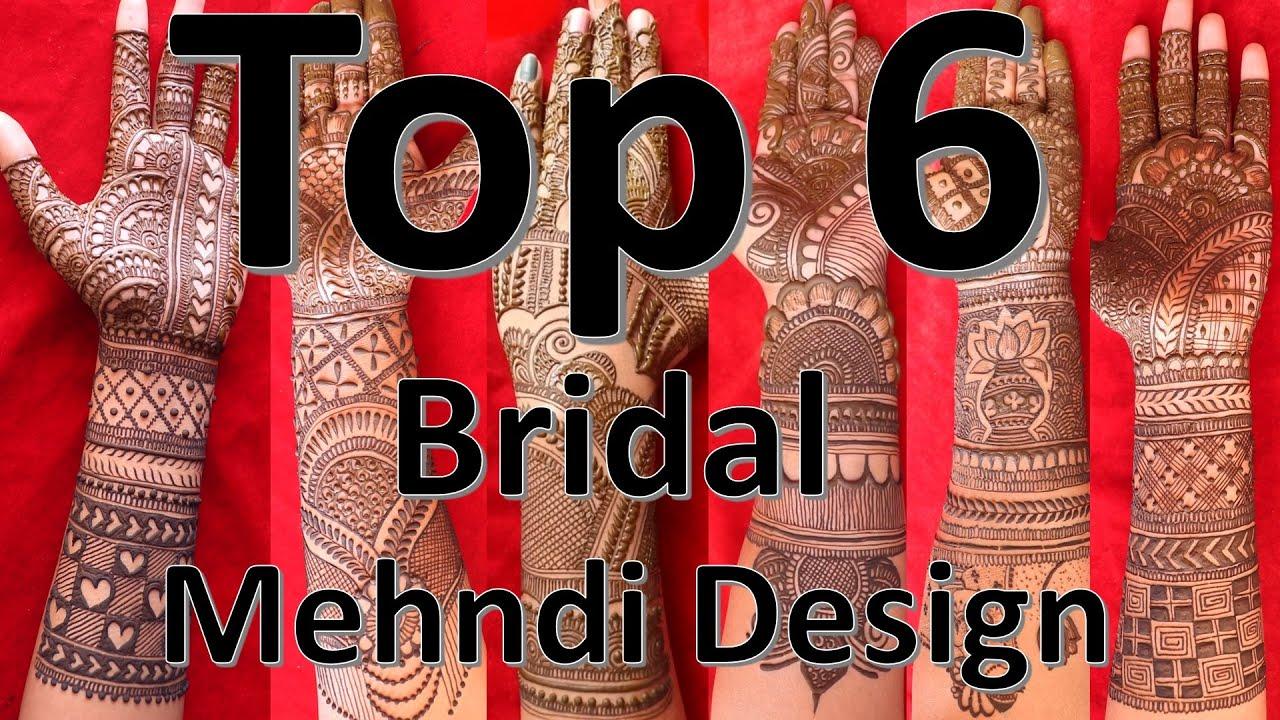 Top 6 Bridal No 1 Full Hand Mix Mehndi Design Bharva Dulhan Henna Mehndi Bharma Top 6 Mehendi Youtube