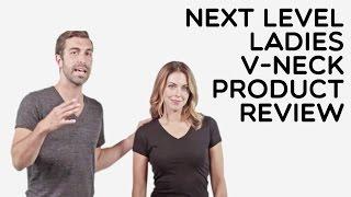 Custom Ladies Next Level 100% Cotton V-Neck T-Shirt Product Review
